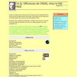 F.A.Q. Officieuse de l'ADSL chez le FAI FREE