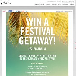 #F21FESTIVAL PINTEREST CONTEST - ENTER FOR A CHANCE TO WIN A FESTIVAL GETAWAY!