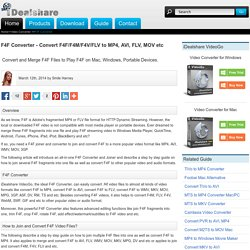 F4F Converter - Join and Convert F4F to MP4, AVI, FLV, WMV, MOV etc