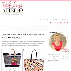 Fab Finds of the Week ~ Summer Totes