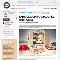 Fab Lab, la pharmacopée anti-crise