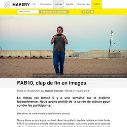 FAB10, clap de fin en images