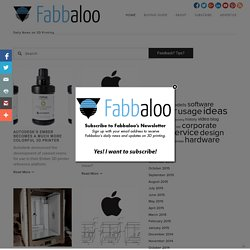 Fabbaloo Blog - Fabbaloo - Daily News on 3D Printing