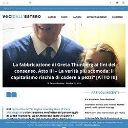 """La fabbricazione di Greta Thunberg ai fini del consenso. Atto III – La verità più scomoda: il capitalismo rischia di cadere a pezzi"""" [ATTO III]"""