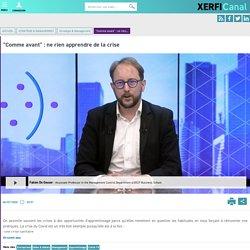 """Fabien De Geuser, ESCP Business School - """"Comme avant"""" : ne rien apprendre de la crise"""
