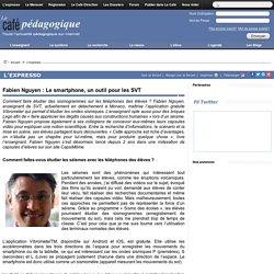 Fabien Nguyen : Le smartphone, un outil pour les SVT