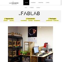 / FabLab - La Machinerie