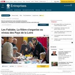 Les Fablabs. La filière s'organise au niveau des Pays de la Loire