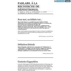 FABLABS, à la recherche de définition(s).