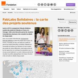 FabLabs Solidaires: la carte des projets soutenus