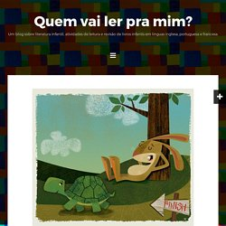 Fable: The Tortoise and The Hare to young learners - Quem vai ler pra mim?