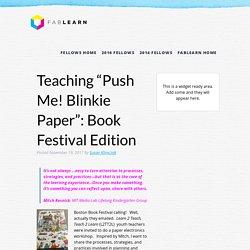"FabLearn Fellows Teaching ""Push Me! Blinkie Paper"": Book Festival Edition"