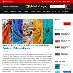 How to Take Care of Fabric - A Complete Guide to Maintain Fabric – Fabric Duniya
