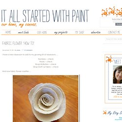 it all started with paint: fabric flower 'how to'
