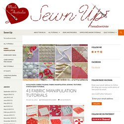 41 fabric manipulation tutorials