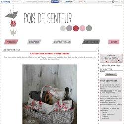 La fabric box de Noël - notre cadeau - Pois-de-senteur
