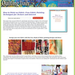 Fabric Painting: 5 Surface Design, Paint, and Monoprint Techniques from Quilting Arts