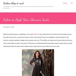 Fabric to Style Your Sharara Suits