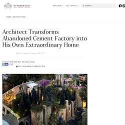 La Fabrica, Abandoned Factory Turned Architect's Dream