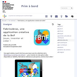 Fabricabrac, une application créative de la BnF