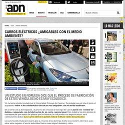Fabricación de carros eléctricos produce emisiones según estudio - Medio Ambiente