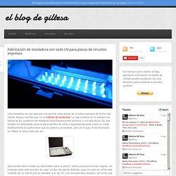 Fabricación de insoladora con Leds UV para placas de circuitos impresos » Blog Archive » el blog de giltesa