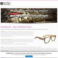 Fabricant Ardéchois de lunettes en bois - Solaires ou à votre vue