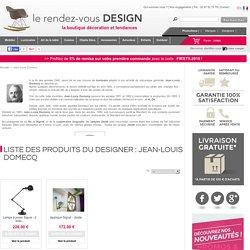 Fabricant Jean-Louis Domecq - Boutique déco intérieure en ligne Rendez-Vous Design
