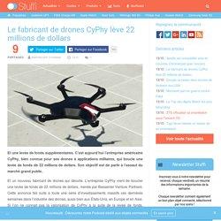Le fabricant de drones CyPhy lève 22 millions de dollars