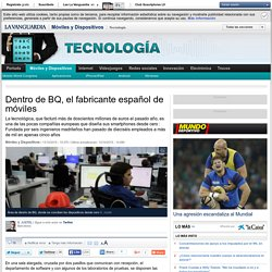 Dentro de BQ, el fabricante español de móviles