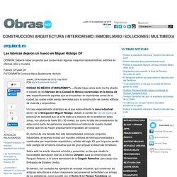 Las fábricas dejaron un hueco en Miguel Hidalgo DF