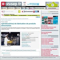 opérateur de fabrication de produits alimentaires - opératrice de fabrication de produits alimentaires