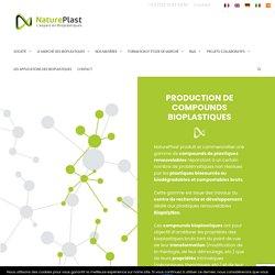 Fabrication et production de compounds bioplastiques - NaturePlast