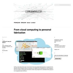 From cloud computing to personal fabrication