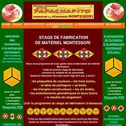 Le materiel Montessori, stage de fabrication : les boites de couleurs, la table de pythagore, les triangles constructeurs, les tiroirs de geometrie...