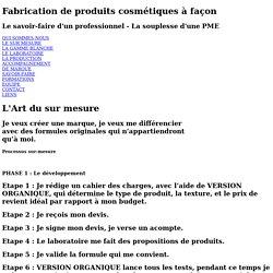 VERSION ORGANIQUE - Fabrication de produits cosmétiques à façon (Tarn - Midi pyrénées)