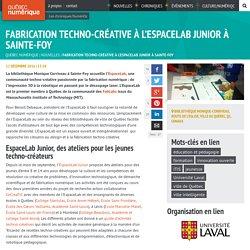 Fabrication techno-créative à l'EspaceLab Junior à Sainte-Foy, Québec.