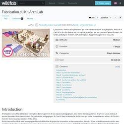 Fabrication du Kit ArchiLab