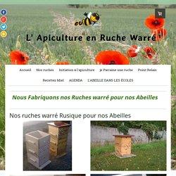 Fabrication Artisanale DE RUCHES écologiques - Ruche warré