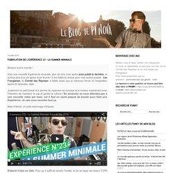 Fabrication de l'Expérience 23 - la Summer Minimale - Le Blog de PV Nova