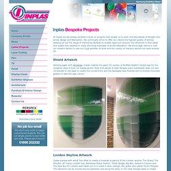 Plexiglás y Diseño y Fabricación de Acrílicos - Proyectos a medida - Inplas Fabricaciones plástico Reino Unido