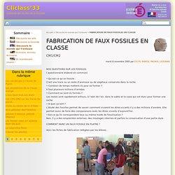 FABRICATION DE FAUX FOSSILES EN CLASSE - Cliclass'33
