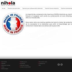 Fabrication Française - Nihola