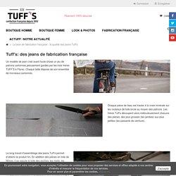 Le jean de fabrication française : la qualité des jeans Tuff's - Jeans Tuff's