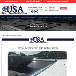Metal Fabrication and Installation Company