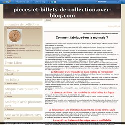 Fabrication de la monnaie - pieces et billets de collection.over-blog.com