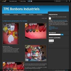 1) Fabrication personnelle d'un bonbon - Le blog d'un TPE sur les bonbons industriels
