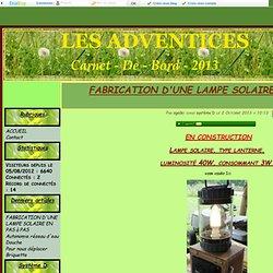 FABRICATION D'UNE LAMPE SOLAIRE EN PAS à PAS - LES ADVENTICES
