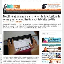 Mobilité et nomadisme : atelier de fabrication de cours pour une utilisation sur tablette tactile