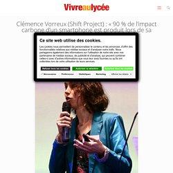 Clémence Vorreux, membre du Shift Project - vivreaulycee